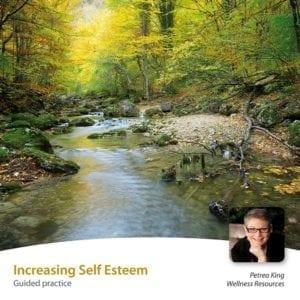Increasing Self Esteem Guided Meditation